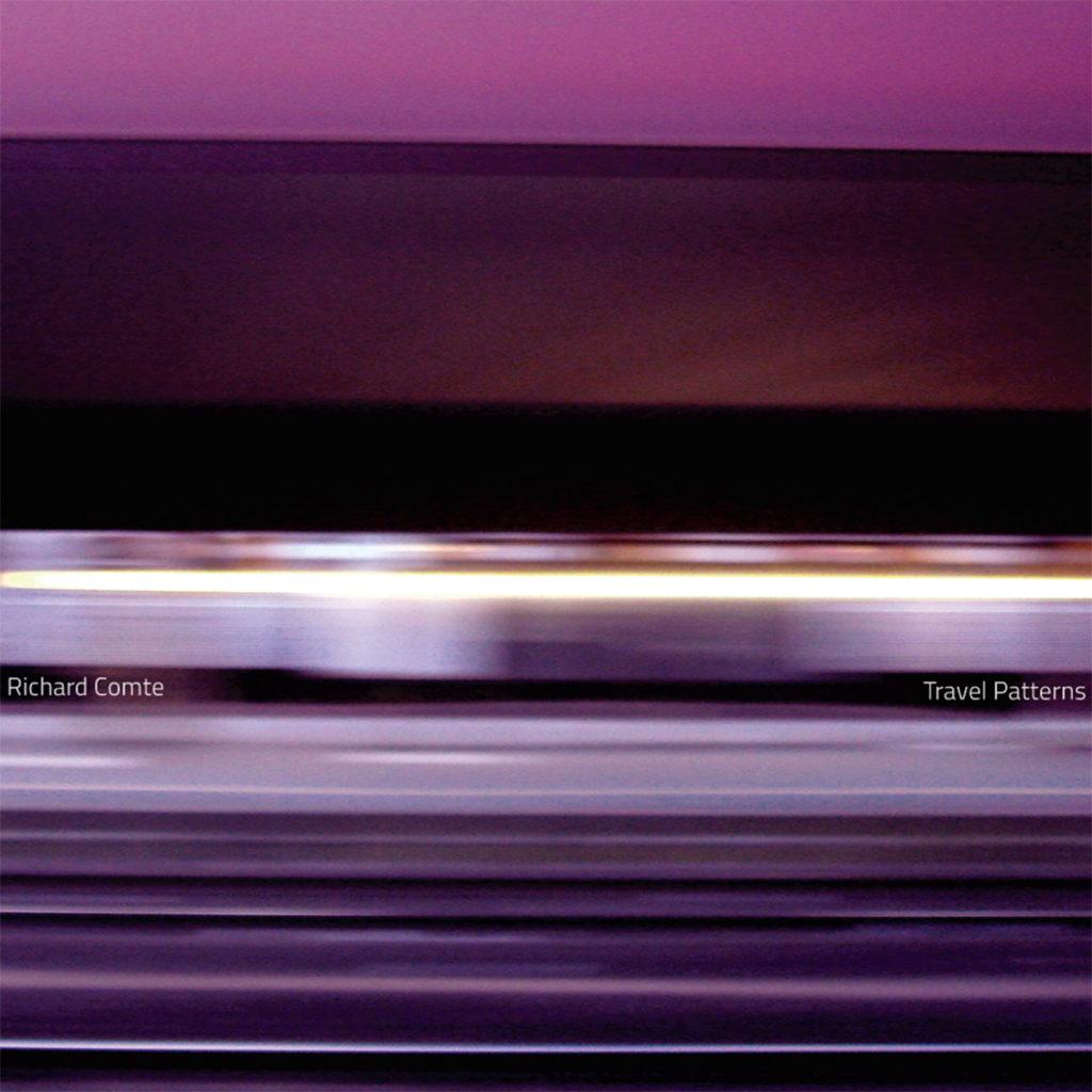 "Richard Comte ""Travel Patterns"""