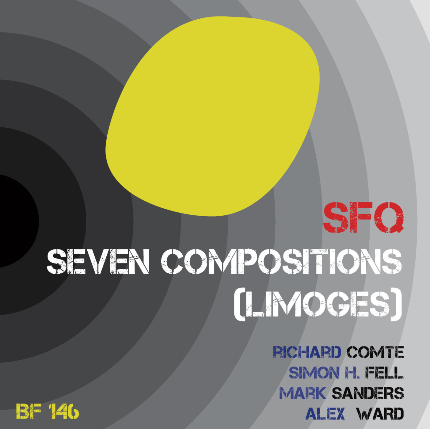 Simon Fell Quartet - Seven Compositions (Limoges)